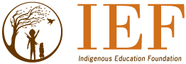 Indigenous Education Foundation - IEF
